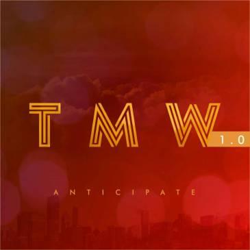 TMW anticipate